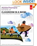 Adobe Premiere Elements 10 Classroom...