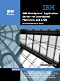 img - for IBM  WebSphere  Application Server for Distributed Platforms and z/OS : An Administrator's Guide book / textbook / text book