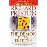 The Demon in the Freezer: A True Story ~ Richard Preston