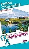 Guide du Routard Poitou Charentes 2015