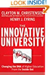 The Innovative University: Changing t...