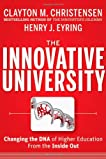 The cover to The Innovative University: Changing the DNA of Higher Education from the Inside Out