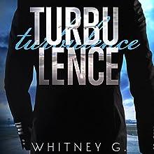 Turbulence Audiobook by Whitney Gracia Williams Narrated by Erin Mallon, Joe Arden