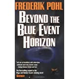 Beyond the Blue Event Horizonby Frederik Pohl