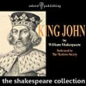 King John (       UNABRIDGED) by William Shakespeare Narrated by The Marlowe Society