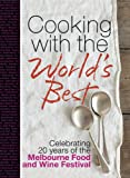 img - for Cooking with the World's Best book / textbook / text book
