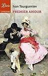 Premier Amour. Nouvelles et po�mes en prose par Tourgueniev