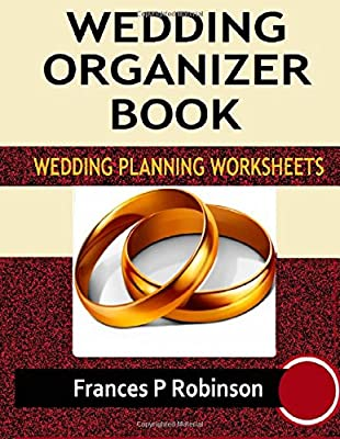 Wedding Organizer Book: Wedding Planning Worksheets