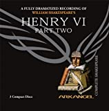 Henry VI, Part Two (Arkangel Shakespeare)