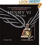 Henry VI, Part Two (Arkangel Complete...