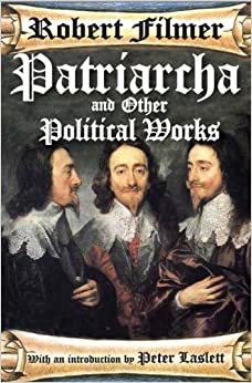 Patriarcha Other Writings Robert Filmer dp