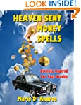Heaven Sent Money Spells - Divinely I...
