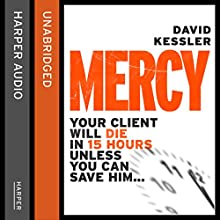 Mercy (       UNABRIDGED) by David Kessler Narrated by William Hope
