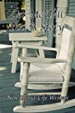 img - for Let Me Tell You A Story by New Iberia Life Writers (2012-05-03) book / textbook / text book