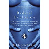 Radical Evolutionby Joel Garreau