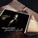 Sensitive Souls ~ Neil Byrne