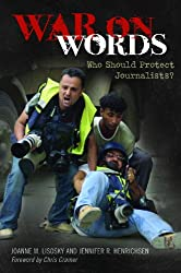 War on Words: Who Should Protect Journalists?