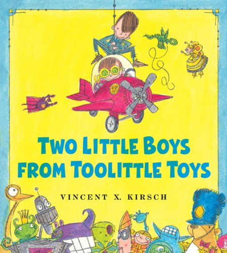 The Two Little Boys from Toolittle Toys