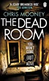 Chris Mooney The Dead Room