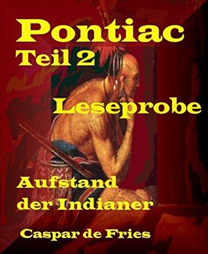 pontiac-teil-2-leseprobe-aufstand-der-indianer
