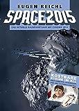 SPACE 2015: Das aktuelle Raumfahrtjahr mit Chronik 2014