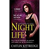 Night Life (Nocturne City, Book 1)