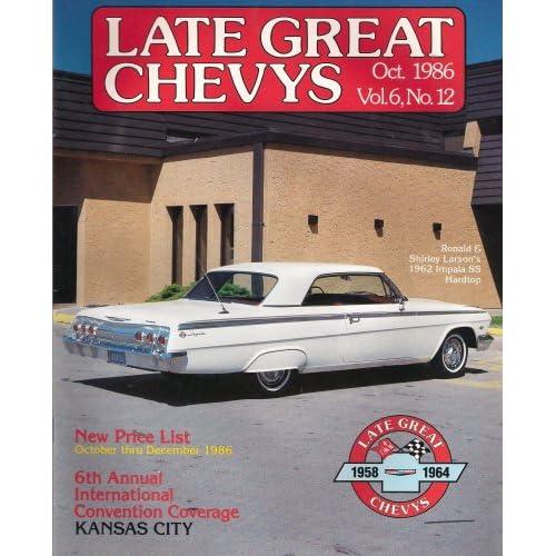 Late Great Chevys Magazine January 1986 (Single Issue Magazine, Vol. 6, No. 3) Technical Jim Knight Editorial - Robert Snowden
