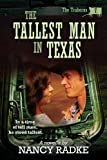 The Tallest Man in Texas (The Traherns, #7)