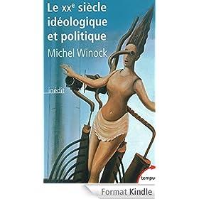 Le XXe si�cle id�ologique et politique