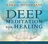 img - for By Anita Moorjani - Deep Meditation for Healing (4/15/12) book / textbook / text book