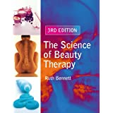 The Science of Beauty Therapy 3rd Editionby Ruth Bennett