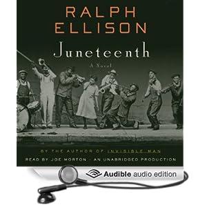 Juneteenth - A Novel  - Ralph Ellison