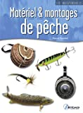 MATERIEL ET MONTAGES DE PECHE