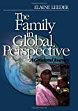 Elaine J. Leeder Family in Global Perspective: A Gendered Journey