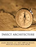 img - for Insect architecture book / textbook / text book