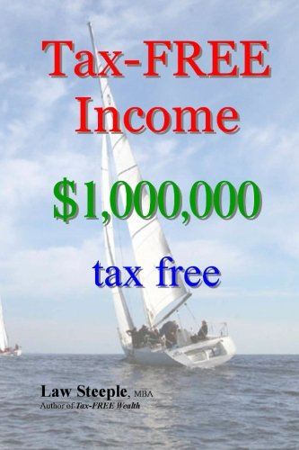 Tax-FREE Income: $1,000,000 tax free (Tax Free Income compare prices)