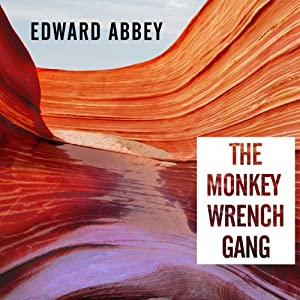 The Monkey Wrench Gang Audiobook