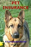 img - for Pet Insurance: A Consumer's Guide book / textbook / text book