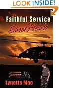 Faithful Service, Silent Hearts