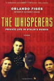 img - for The Whisperers: Private Life in Stalin's Russia book / textbook / text book