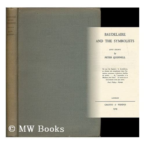 Baudelaire and the symbolists,: Five essays