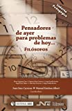 img - for Pensadores de ayer para problemas de hoy: Fil sofos (Spanish Edition) book / textbook / text book