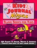 img - for Kids Journal Ninjas: Book for Kids (Write, Draw, Journal Topics for Kids) book / textbook / text book