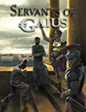 img - for Servants of Gaius (BED6001) book / textbook / text book