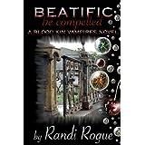 Beatific (A Blood Kin Vampires Novel Book 1) ~ Randi Rogue