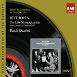 Beethoven: Late String Quartets Busch Quartet