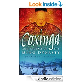 Coxinga and the Fall of the Ming Dynasty: The Pirate King of the Ming Dynasty