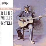 Definitive Blind Willie Mctell