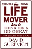 img - for Outliers Drive: The Life Mover, How to Think Big and Do Great book / textbook / text book