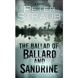 The Ballad of Ballard and Sandrine: An eShort | [Peter Straub]